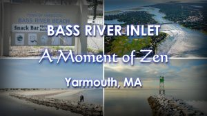 Bass River Inlet - Yarmouth, MA Cape Cod